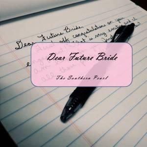 Dear Future Bride