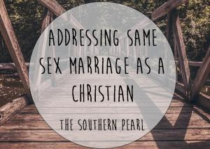 Addressing Same Sex Marriage As A Christian