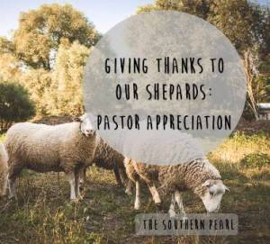 Giving Thanks To Our Shepards Pastor: Appreciation