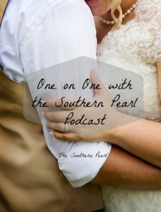 One on One with the Southern Pearl Podcast