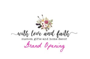 With Love & Faith Grand Opening