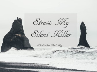 Stress: My Silent Killer