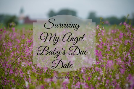 Surviving My Angel Baby's Due Date