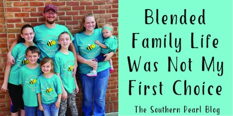 Blended Family Life Was Not My First Choice